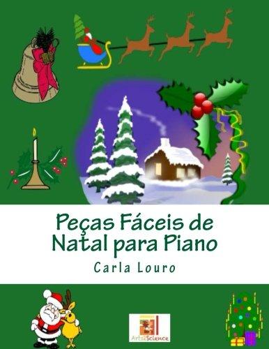 Pecas Faceis de Natal Para Piano: Louro, Carla