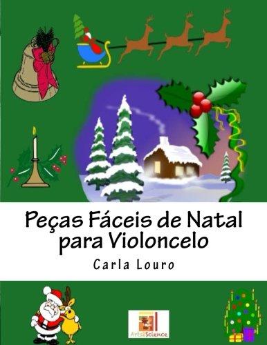 Pecas Faceis de Natal Para Violoncelo: Louro, Carla