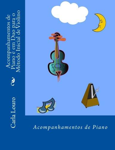 Acompanhamentos de Piano E Em Duo Para: Louro, Carla