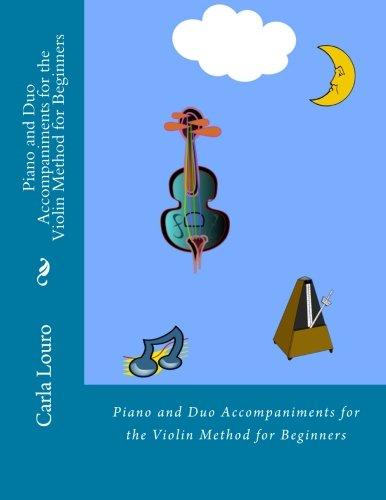 Piano and Duo Accompaniments for the Violin: Louro, Carla