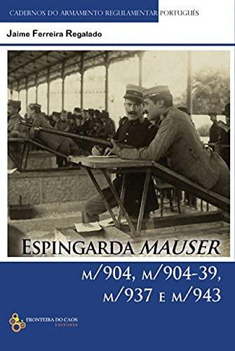 9789898647535: ESPINGARDA MAUSER