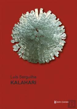 Kalahari: Serguilha, Luís