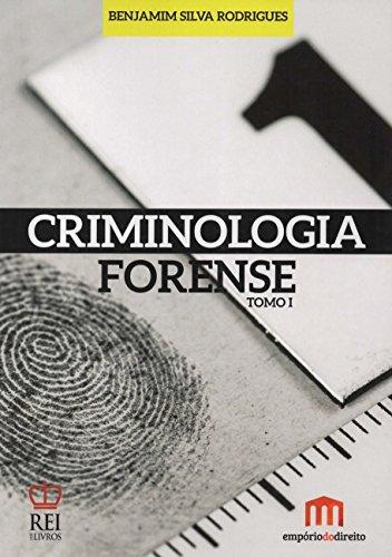 9789898823038: Criminologia Forense - Tomo 1