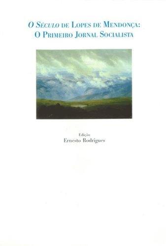 O século de lopes mendoça: Rodrigues, Ernesto