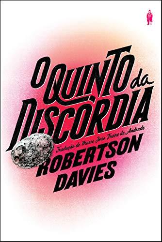 QUINTO DA DISCORDIA: DAVIES, ROBERTSON