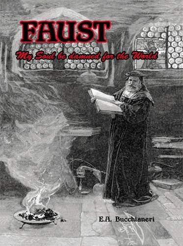 9789899684409: Faust: My Soul be Damned for the World, Vol. 1
