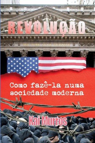 9789899777323: Revolucao: Como Faze-la Numa Sociedade Moderna