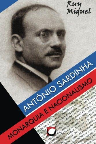 9789899777378: Antonio Sardinha: Monarquia e Nacionalismo