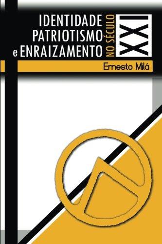 9789899777385: Identidade, Patriotismo e Enraizamento no Sec. XXI (Portuguese Edition)