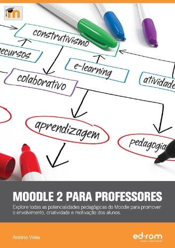 9789899800700: Moodle 2 Para Professores
