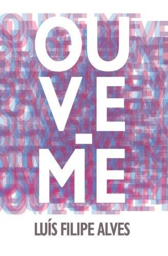 9789899874329: Ouve-me (Portuguese Edition)
