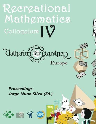 9789899950603: RECREATIONAL MATHEMATICS COLLOQUIUM IV: Gathering for Gardner EUROPE