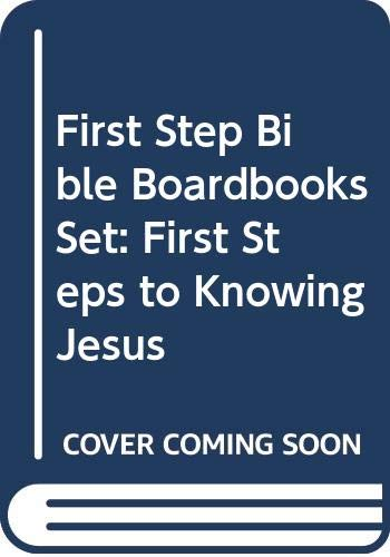9789901312856: First Step Bible Boardbooks Set: First Steps to Knowing Jesus