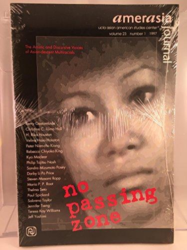 Amerasia Journal (No Passing Zone) Volume 23: Hall Christine Gastambide