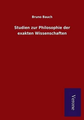 9789925000593: Studien zur Philosophie der exakten Wissenschaften