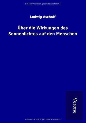 9789925000821: Über die Wirkungen des Sonnenlichtes auf den Menschen (German Edition)