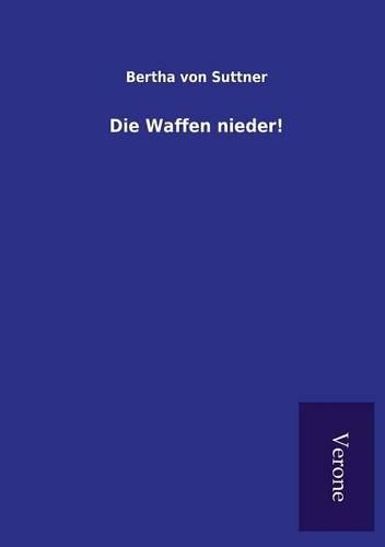 9789925001682: Die Waffen Nieder! (German Edition)