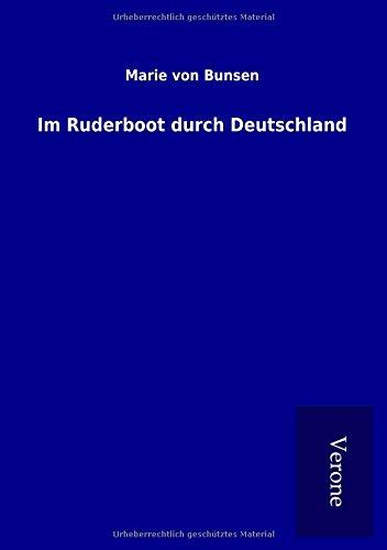 Im Ruderboot durch Deutschland (Paperback) - Marie Von Bunsen