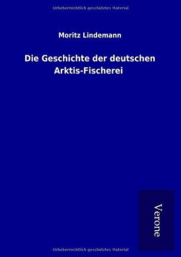 9789925003518: Die Geschichte der deutschen Arktis-Fischerei