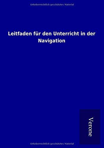 9789925005659: Leitfaden für den Unterricht in der Navigation