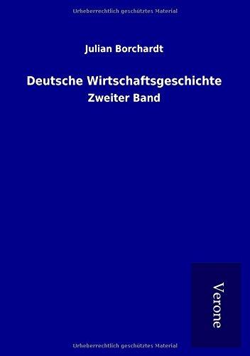 9789925008155: Deutsche Wirtschaftsgeschichte: Zweiter Band