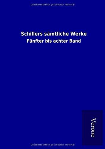 9789925008322: Schillers sämtliche Werke: Fünfter bis achter Band