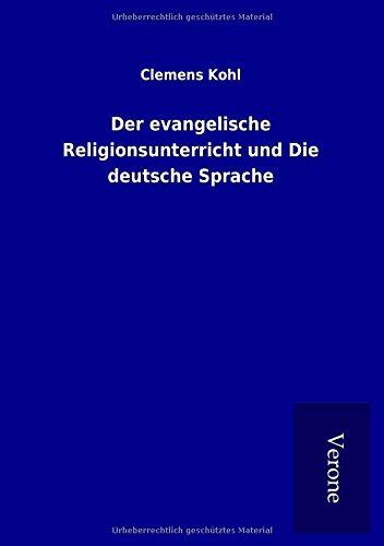9789925008919: Der evangelische Religionsunterricht und Die deutsche Sprache