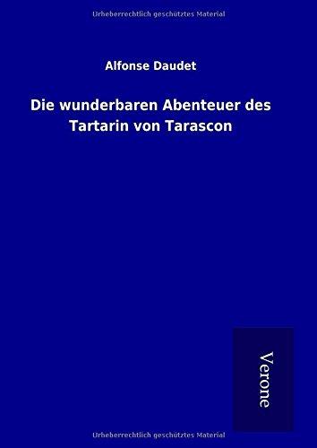 9789925011162: Die wunderbaren Abenteuer des Tartarin von Tarascon