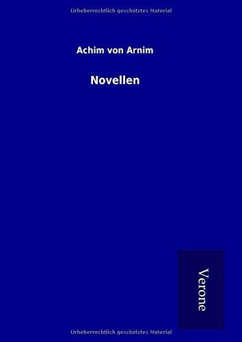 Novellen (Hardback): Achim von Arnim