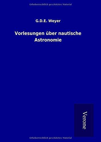 9789925013524: Vorlesungen über nautische Astronomie