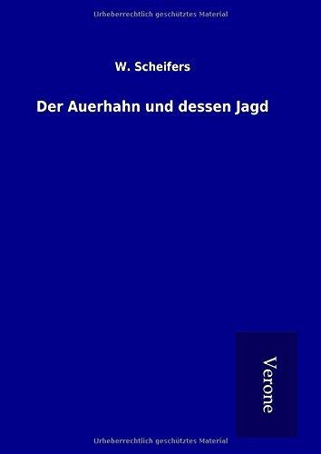 9789925014866: Der Auerhahn und dessen Jagd