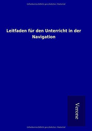 9789925015658: Leitfaden für den Unterricht in der Navigation