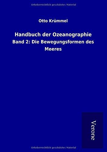 9789925024780: Handbuch der Ozeanographie: Band 2: Die Bewegungsformen des Meeres