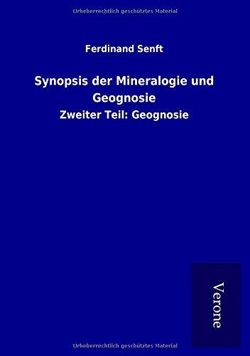 Synopsis der Mineralogie und Geognosie : Zweiter: Ferdinand Senft