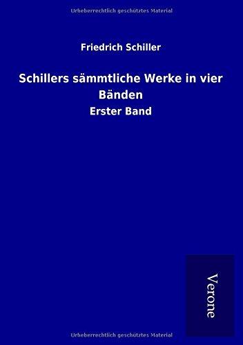 9789925027637: Schillers sämmtliche Werke in vier Bänden: Erster Band