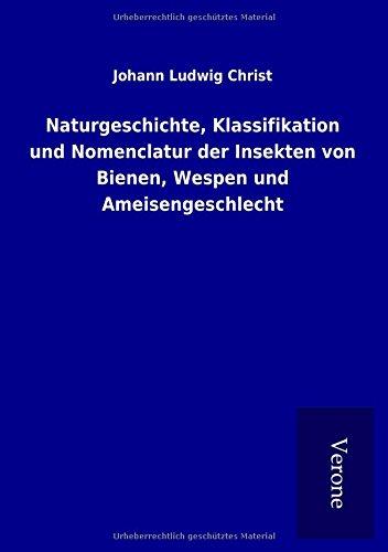 9789925031009: Naturgeschichte, Klassifikation und Nomenclatur der Insekten von Bienen, Wespen und Ameisengeschlecht