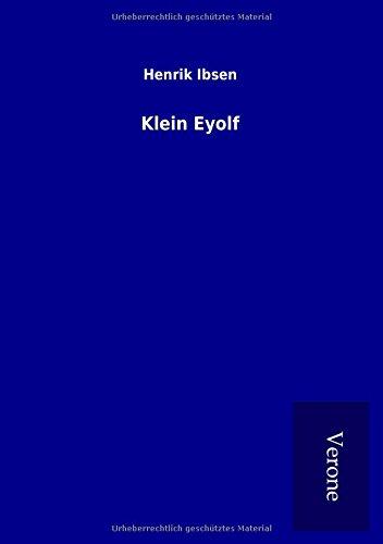 Klein Eyolf: Henrik Ibsen