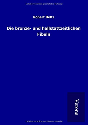 9789925035830: Die bronze- und hallstattzeitlichen Fibeln