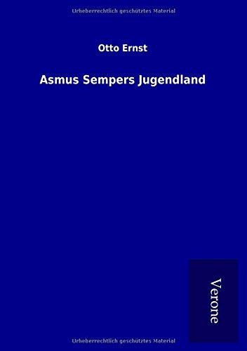 Asmus Sempers Jugendland (Paperback): Otto Ernst