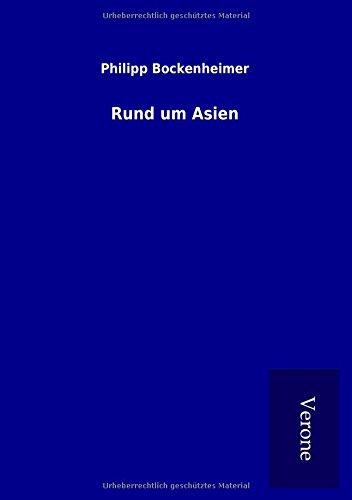 Rund um Asien (Paperback): Philipp Bockenheimer