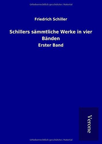 9789925060474: Schillers sämmtliche Werke in vier Bänden: Erster Band