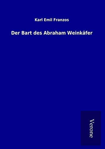 Der Bart des Abraham Weinkäfer (Hardback): Karl Emil Franzos