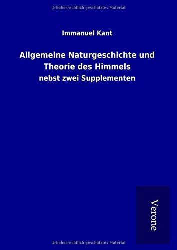 9789925064281: Allgemeine Naturgeschichte und Theorie des Himmels: nebst zwei Supplementen