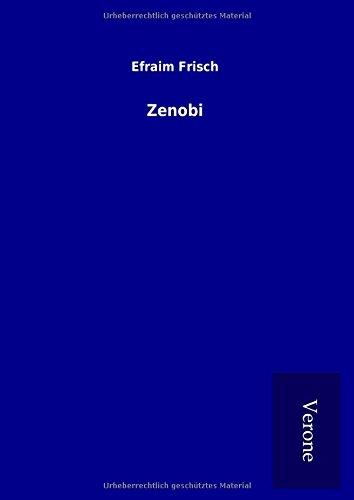 Zenobi (Hardback): Efraim Frisch