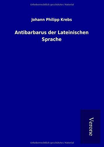 9789925066773: Antibarbarus der Lateinischen Sprache