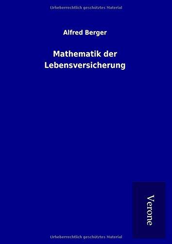 Mathematik der Lebensversicherung (Hardback): Alfred Berger