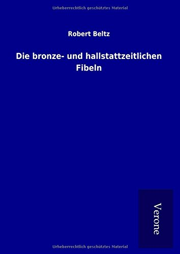 9789925068517: Die bronze- und hallstattzeitlichen Fibeln