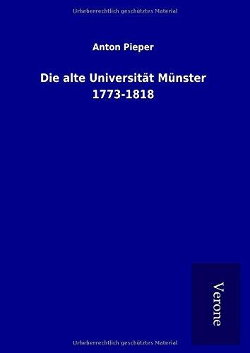 Die alte Universität Münster 1773-1818: Anton Pieper