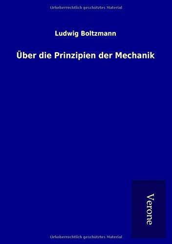 Über die Prinzipien der Mechanik (Paperback): Ludwig Boltzmann