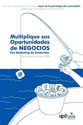 9789929403703: Multiplique sus oportunidades de negocios con Marketing de Contenidos (Spanish Edition)